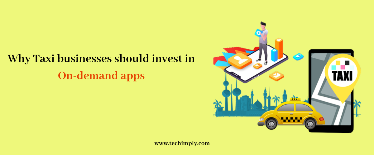 Why Taxi businesses should invest in Mobile Apps