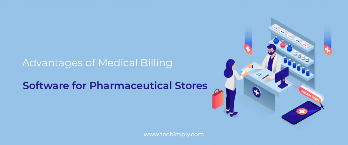 Advantages of Medical Billing Software for Pharmaceutical Stores